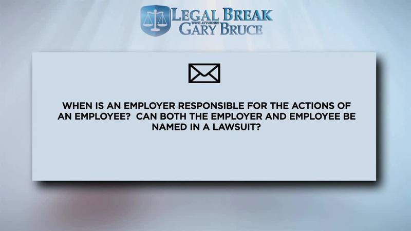 LEGAL BREAK - EMPLOYER RESPONSIBILITY