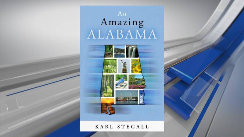 """""""An Amazing Alabama"""" is a new book focusing on the state's hidden gems and trivia."""