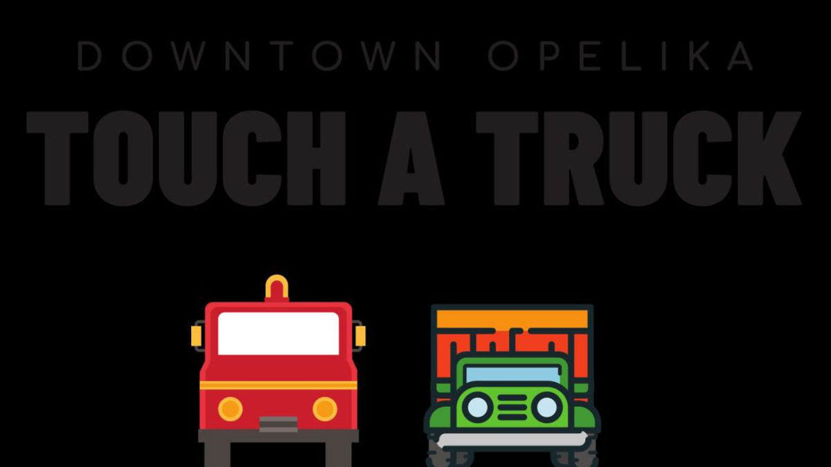 Opelika Main Street to host Touch A Truck