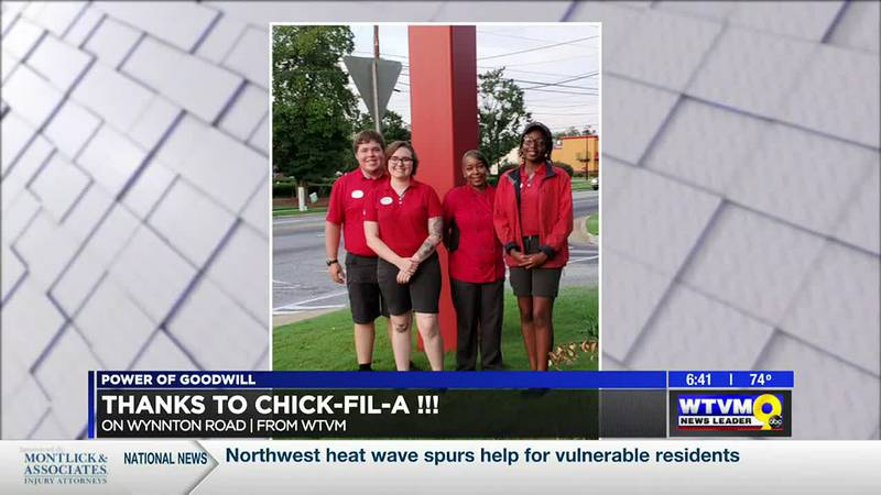 Power of Goodwill: Thank you Chick-fil-A on Wynnton Rd.